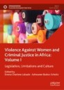 Violence Against Women and Criminal Justice in Africa: Volume I