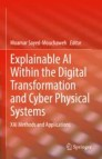 Explainable AI Within the Digital Transformation and Cyber Physical Systems