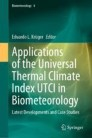 Applications of the Universal Thermal Climate Index UTCI in Biometeorology