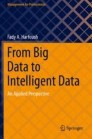 From Big Data to Intelligent Data