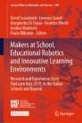 Makers at School, Educational Robotics and Innovative Learning Environments
