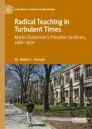 Radical Teaching in Turbulent Times
