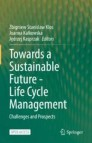 Towards a Sustainable Future - Life Cycle Management