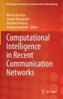 Computational Intelligence in Recent Communication Networks
