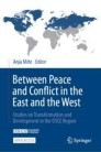 Between Peace and Conflict in the East and the West