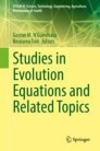 Studies in Evolution Equations and Related Topics