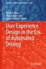 User Experience Design in the Era of Automated Driving
