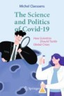 The Science and Politics of Covid-19