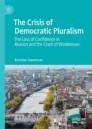 The Crisis of Democratic Pluralism