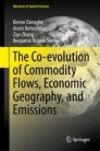 The Co-evolution of Commodity Flows, Economic Geography, and Emissions