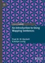 An Introduction to Using Mapping Sentences