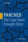 Parched - The Cape Town Drought Story