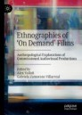 Ethnographies of 'On Demand' Films