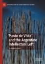 'Punto de Vista' and the Argentine Intellectual Left