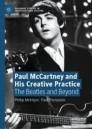 Paul McCartney and His Creative Practice