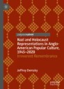 Nazi and Holocaust Representations in Anglo-American Popular Culture, 1945–2020