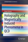 Holography and Magnetically Induced Phenomena in QCD