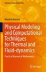 Physical Modeling and Computational Techniques for Thermal and Fluid-dynamics