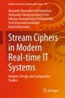 Stream Ciphers in Modern Real-time IT Systems