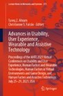 Advances in Usability, User Experience, Wearable and Assistive Technology