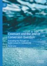 Covenant and the Jewish Conversion Question