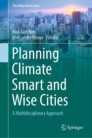 Planning Climate Smart and Wise Cities