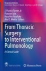 From Thoracic Surgery to Interventional Pulmonology