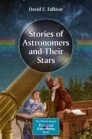 Stories of Astronomers and Their Stars