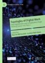 Topologies of Digital Work