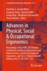 Advances in Physical, Social & Occupational Ergonomics