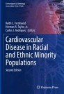 Cardiovascular Disease in Racial and Ethnic Minority Populations