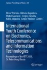 International Youth Conference on Electronics, Telecommunications and Information Technologies