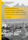 Global Governance of the Environment, Indigenous Peoples and the Rights of Nature