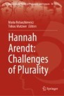 Hannah Arendt: Challenges of Plurality