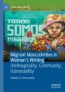 Migrant Masculinities in Women's Writing