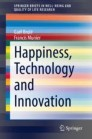 Happiness, Technology and Innovation