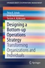 Designing a Bottom-up Operations Strategy
