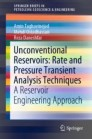 Unconventional Reservoirs: Rate and Pressure Transient Analysis Techniques