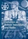Evolution on British Television and Radio