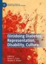 (Un)doing Diabetes: Representation, Disability, Culture