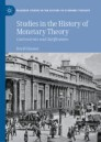 Studies in the History of Monetary Theory