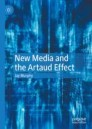New Media and the Artaud Effect