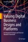 Valuing Digital Business Designs and Platforms