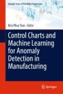 Control Charts and Machine Learning for Anomaly Detection in Manufacturing