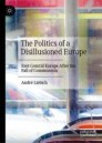 The Politics of a Disillusioned Europe