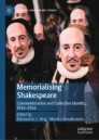 Memorialising Shakespeare