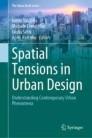 Spatial Tensions in Urban Design