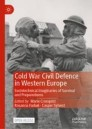 Cold War Civil Defence in Western Europe