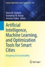 Artificial Intelligence, Machine Learning, and Optimization Tools for Smart Cities