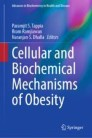 Cellular and Biochemical Mechanisms of Obesity